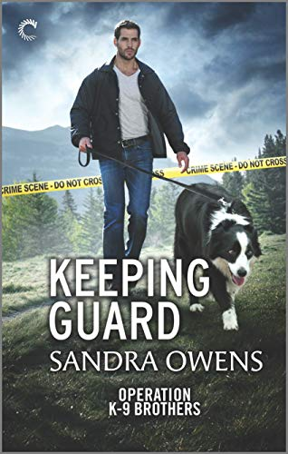 Keeping Guard (Operation K-9 Brothers Book 2)