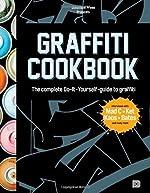 Graffiti Cookbook de Bjorn Almqvist