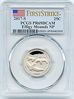 2017 S Clad Proof Effigy Mounds, Iowa National Park NP Quarter PR 69 DCAM First Strike PCGS