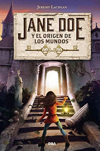 Jane Doe y el origen de los mundos (FICCION JUVENIL)