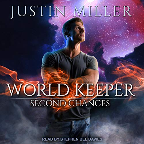World Keeper: Second Chances Audiobook By Justin Miller cover art