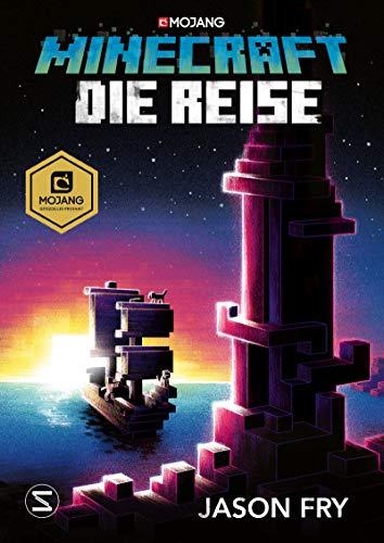 Minecraft Roman - Die Reise: Ein offizieller Minecraft-Roman