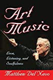 Art Music: Love, Listening and Soulfulness (English Edition)