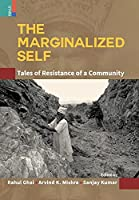 The Marginalized Self: Tale of Resistance of a Community