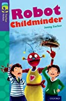 Oxford Reading Tree Treetops Fiction: Level 11 More Pack B: Robot Childminder by Jonny Zucker(2014-01-09)