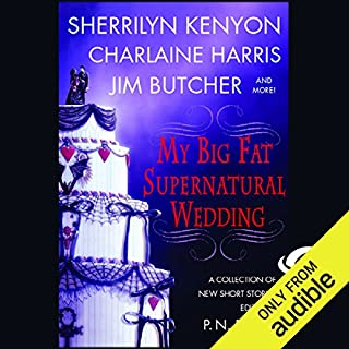 My Big Fat Supernatural Wedding                    By:                                                                                                                                 Sherrilyn Kenyon,                                                                                        Charlaine Harris,                                                                                        Jim Butcher,                   and others                          Narrated by:                                                                                                                                 Nancy Wu,                                                                                        Christian Rummel,                                                                                        Elisabeth Rodgers,                   and others                 Length: 11 hrs and 23 mins     595 ratings     Overall 3.7