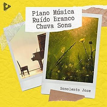 Piano Música Ruído Branco Chuva Sons
