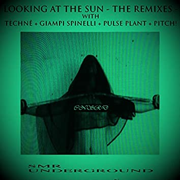 Looking At The Sun - The Remixes -
