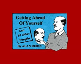 GETTING AHEAD OF YOURSELF and 59 Other Punjabs by [Alan Rubin, Jef. Hyde]