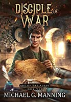 Disciple of War (Art of the Adept)