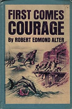 Hardcover First Comes Courage. - Book