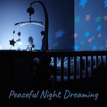 Peaceful Night Dreaming – Calming Sounds to Rest, Baby Relaxation, Sounds for Sleep, Rest with Your Baby