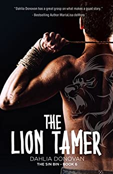 The Lion Tamer (The Sin Bin Book 6) by [Dahlia Donovan, Claire Smith, Hot Tree Editing]