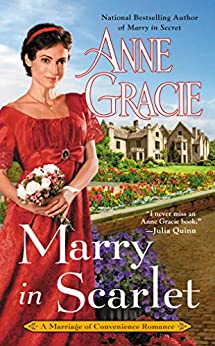 Marry in Scarlet (Marriage of Convenience Book 4) by [Anne Gracie]