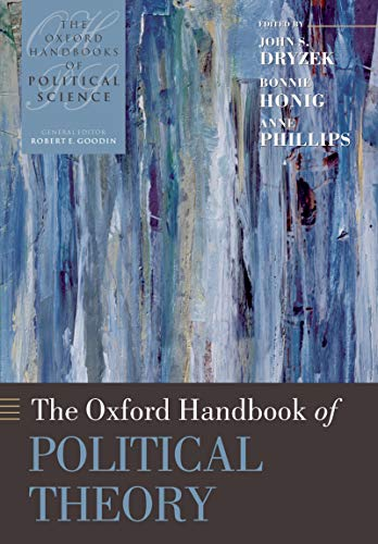 The Oxford Handbook of Political Theory (Oxford Handbooks) (English Edition)