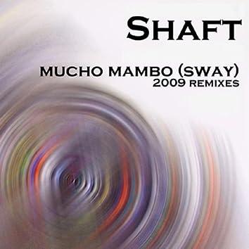Mucho Mambo (Sway) (2009 Remixes)