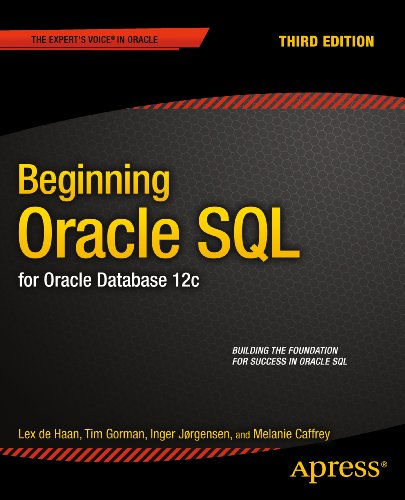Beginning Oracle SQL: For Oracle Database 12c (English Edition)