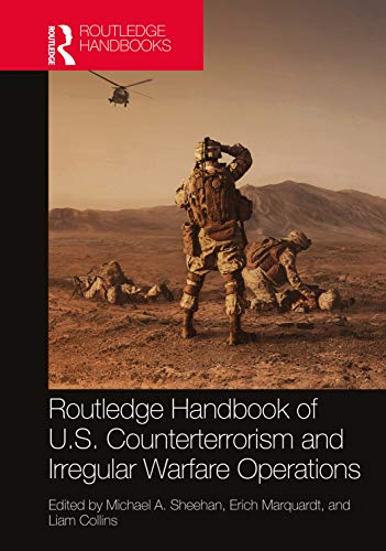 Routledge Handbook of U.S. Counterterrorism and Irregular Warfare Operations