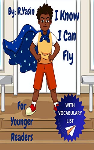 I Know I Can Fly: For Younger Readers (English Edition)