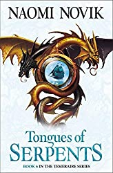 Tongues of Serpents (Temeraire #6) by Naomi Novik
