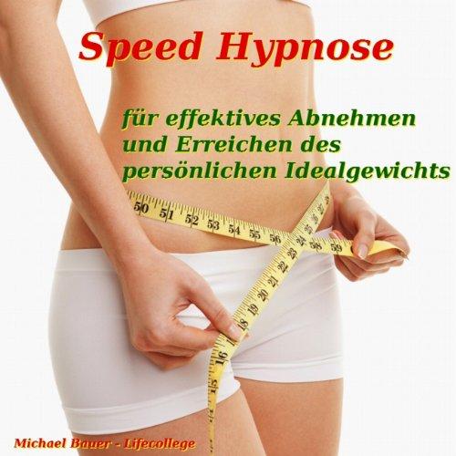 Speed-Hypnose für effektives Abnehmen und Erreichen des persönlichen Idealgewichts Titelbild