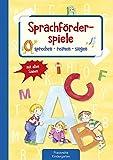 Sprachförderspiele: sprechen - reimen - singen mit allen Sinnen (Die Praxisreihe für Kindergarten und Kita)