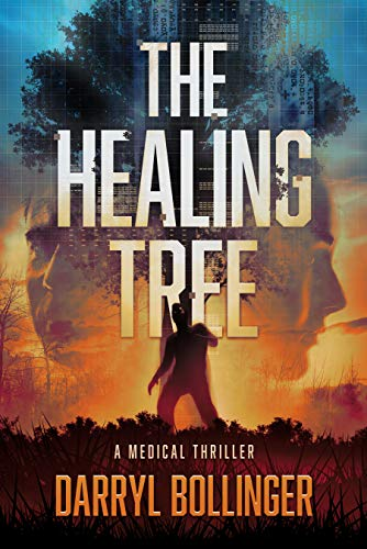 The Healing Tree: A Medical Thriller