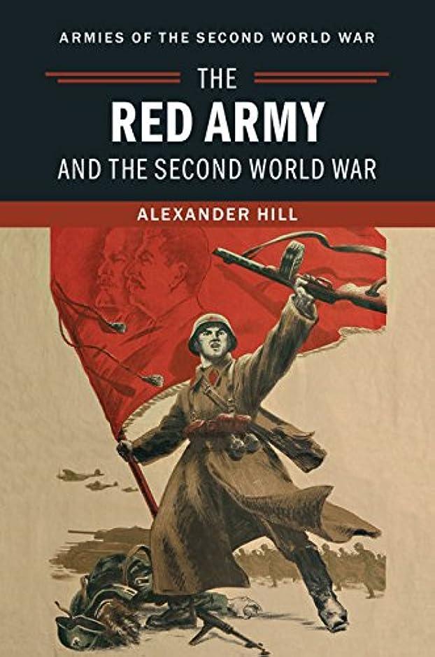 ウミウシ変化ホステルThe Red Army and the Second World War (Armies of the Second World War) (English Edition)
