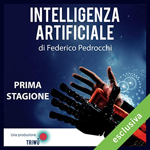 Intelligenza Artificiale - Prima stagione audiobook cover art