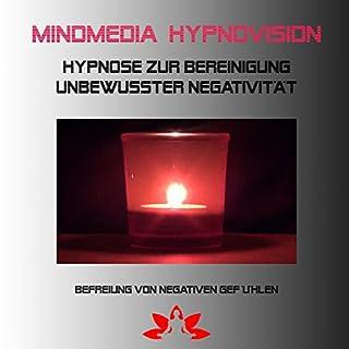 Hypnose zur Bereinigung unterbewusster Negativität Titelbild