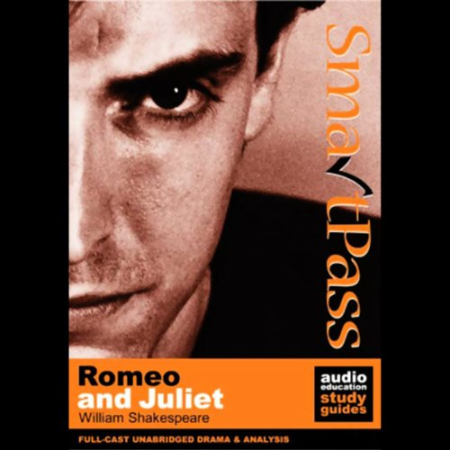 SmartPass Audio Education Study Guide to Romeo and Juliet (Unabridged, Dramatised) audiobook cover art