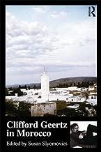 Clifford Geertz in Morocco