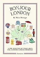 Bonjour London: The Bonjour City Map-Guides (Bonjour City Guides)
