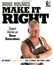 Make It Right: Expert Advice on Home Renovations