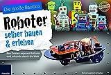 FRANZIS Die große Baubox Roboter selber bauen und erleben: Bau Deinen eigenen Roboter und erkunde damit die Welt | Ab 8 Jahren: Baue Deinen eigenen Roboter und erkunde damit die Welt