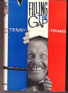 Terry-Thomas - Filling The Gap