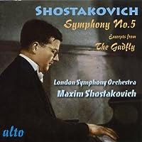Shostakovich: Symphony 5; Gadfly Suite by London Symphony Orchestra (2010-02-09)