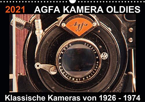 AGFA KAMERA OLDIES Klassische Kameras von 1926-1974 (Wandkalender 2021 DIN A3 quer)