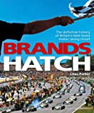 Brands Hatch - The definitive history of Britain's best-loved motor racing circuit