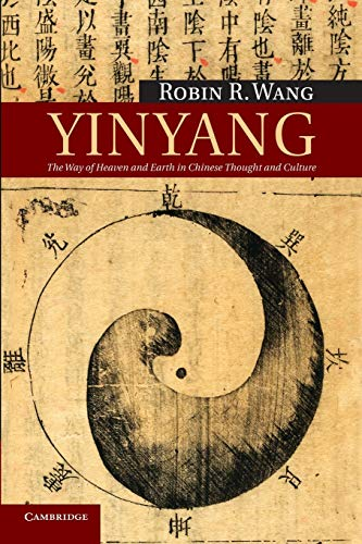 Yinyang: The Way Of Heaven And Earth In Chinese Thought And Culture (New Approaches to Asian History)