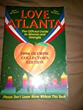 Love Atlanta: The Official Guide to Atlanta and Georgia Including the Olympics