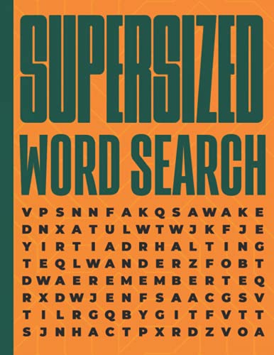 Supersized Word Search: 50 Extra Large Word Search For Visually Impaired & Wordfind Low Vision Puzzles For Seniors And Elderly Adults