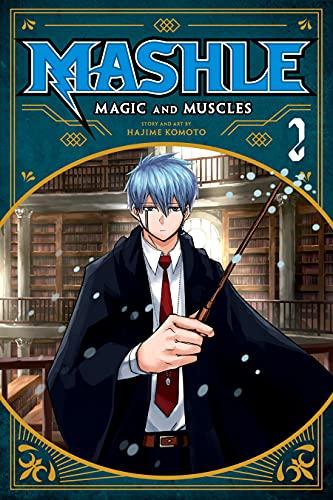 Mashle: Magic and Muscles, Vol. 2: Mash Burnedead And The Magic Of Iron (English Edition)
