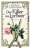 Der Killer im Lorbeer (Arthur-Escroyne-Reihe 1): Kriminalroman