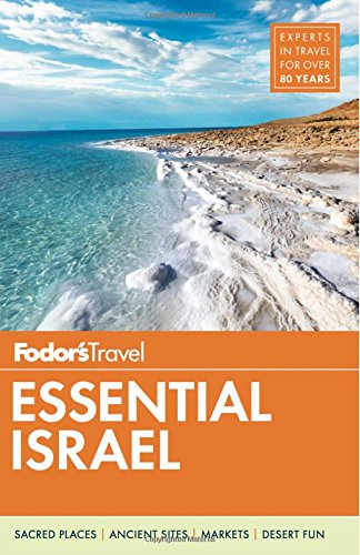 Fodor's Essential Israel (Full-color Travel Guide)