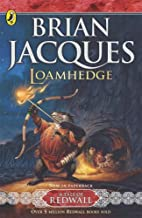 Loamhedge (Tale of Redwall) by Brian Jacques (Illustrated, 7 Oct 2004) Paperback