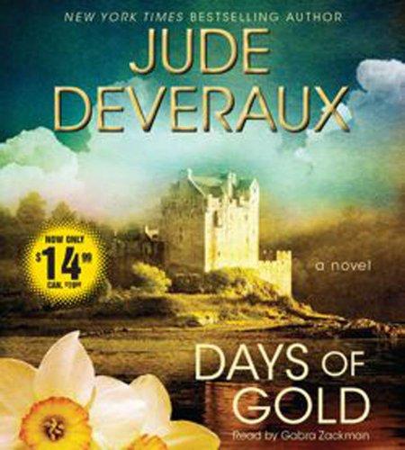 Days of Gold: A Novel