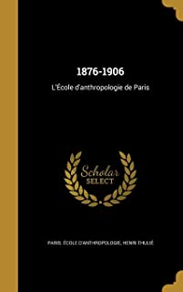 1876-1906 (French Edition)