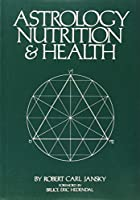 Astrology, Nutrition and Health