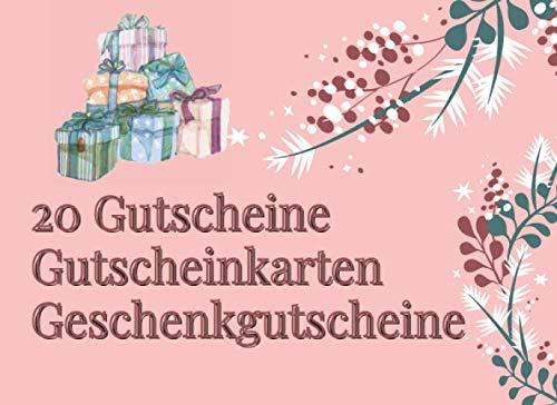 20 Gutscheine Gutscheinkarten Geschenkgutscheine: Gutscheinbuch mit 20 Gutscheinen zum selbst ausfüllen